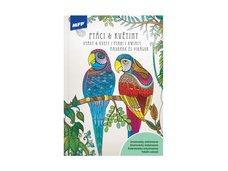 Omalovánky antistresové Ptáci a Květiny 210x296/32s